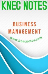 KNEC Business Management Course notes and Past papers
