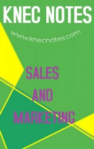KNEC Sales and Marketing course notes and Past papers