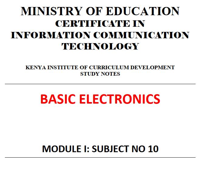 BASIC ELECTRONICS NOTES knec